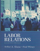 Labor Relations 11th edition 9780131006829 0131006827