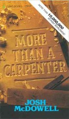 More Than a Carpenter 1st Edition 9780842345521 0842345523