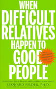 When Difficult Relatives Happen to Good People 0 9781594862274 1594862273