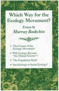 Which Way for the Ecology Movement? 0 9781873176269 1873176260