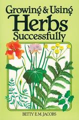 Growing and Using Herbs Successfully 0 9780882662497 088266249X