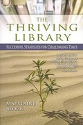 The Thriving Library 0 9781573879521 1573879525