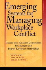 Emerging Systems for Managing Workplace Conflict 1st Edition 9780787964344 0787964344