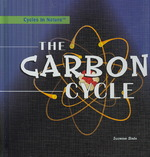 The Carbon Cycle 0 9781404234901 140423490X