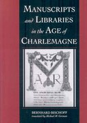 Manuscripts and Libraries in the Age of Charlemagne 1st edition 9780521037112 0521037115