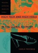 High Tech and High Heels in the Global Economy 1st Edition 9780822324393 0822324393