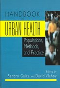 Handbook of Urban Health 1st Edition 9780387239941 0387239944