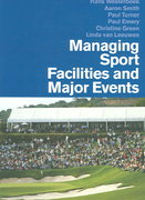 Managing Sport Facilities and Major Events 1st Edition 9780415401098 0415401097