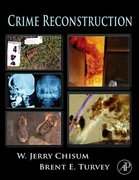 Crime Reconstruction 2nd Edition 9780123864611 0123864615