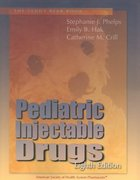 Pediatric Injectable Drugs 9th edition 9781585282432 158528243X