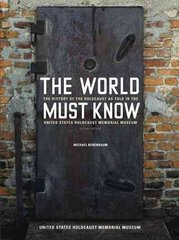 The World Must Know 2nd Edition 9780801883583 080188358X