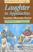 Laughter in Appalachia 0 9780874830323 087483032X