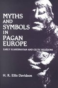 Myths and Symbols in Pagan Europe 0 9780815624417 0815624417