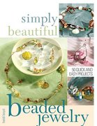 Simply Beautiful Beaded Jewelry 4th edition 9781581807745 1581807740