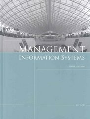 Management Information Systems, Sixth Edition 6th edition 9781423901785 1423901789