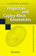 Projective and Cayley-Klein Geometries 1st edition 9783540356448 3540356444