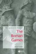 The Roman Games 1st Edition 9781405115698 1405115696