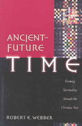 Ancient-Future Time 1st Edition 9780801091759 0801091756
