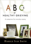 ABCs of Healthy Grieving 0 9781594711275 1594711275