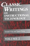 Classic Writings on Instructional Technology 0 9781563088544 1563088541