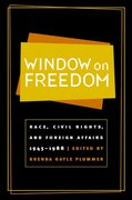 Window on Freedom 1st Edition 9780807854280 080785428X