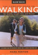 Walking Magazine the Complete Guide to Walking 0 9781585741908 1585741906
