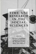 Time Use Research in the Social Sciences 0 9780306459511 0306459515