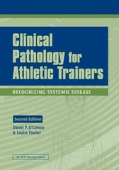 Clinical Pathology for Athletic Trainers 2nd edition 9781556427701 1556427700