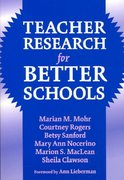 Teacher Research for Better Schools 0 9780807744178 0807744174