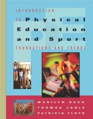 Introduction to Physical Education and Sport 1st Edition 9780534598501 0534598501
