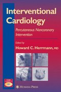 Interventional Cardiology 1st edition 9781588293671 158829367X