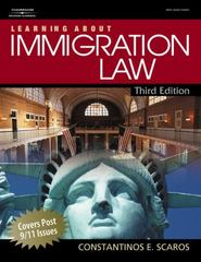 Learning About Immigration Law 3rd edition 9781418032593 141803259X