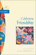 Celebrating Friendship 0 9780310213383 031021338X