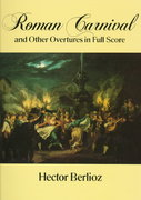 Roman Carnival and Other Overtures in Full Score 0 9780486287508 0486287505