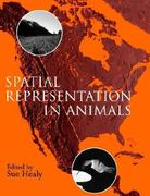 Spatial Representation in Animals 1st Edition 9780198500063 0198500068