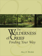 The Wilderness of Grief 1st edition 9781879651524 1879651521