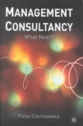 Management Consultancy 1st Edition 9781403907189 1403907188