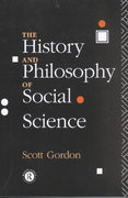 The History and Philosophy of Social Science 1st edition 9780415096706 0415096707