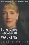 Forgiving the Dead Man Walking 0 9780310222651 0310222656