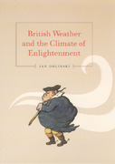British Weather and the Climate of Enlightenment 0 9780226302058 0226302059