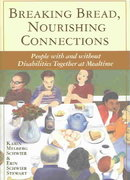 Breaking Bread, Nourishing Connections 1st edition 9781557667205 1557667209