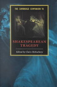 The Cambridge Companion to Shakespearean Tragedy 0 9780521793599 0521793599