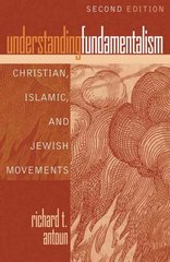 Understanding Fundamentalism 2nd Edition 9780742562097 0742562093