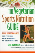 The Vegetarian Sports Nutrition Guide 1st edition 9780471348085 0471348082