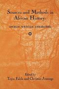 Sources and Methods in African History 0 9781580461405 1580461409