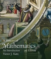 A History of Mathematics 3rd edition 9780321387004 0321387007