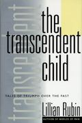 The Transcendent Child 1st Edition 9780465086696 0465086691