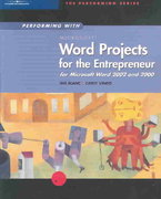 Performing with Projects for the Entrepreneur: Microsoft Word 2002 and 2000 1st edition 9780619184315 0619184310