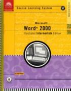 Course Guide:  Illustrated Microsoft Word 2000 INTERMEDIATE 1st edition 9780760063873 0760063877