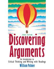 Discovering Arguments 3rd edition 9780136026464 013602646X